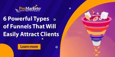 6 Powerful Types of Funnels That Will Easily Attract Clients If I had one recommendation for all online business owners it would be: master your sales funnels. Imagine a funnel with a wide mouth and narrow exit at the bottom. A sales funnel is the path the customer takes from first being introduced to your [...] Online Marketing Agency, Best Digital Marketing Company, Content Marketing, Lead Generation, Growing Your Business, Online Business, Attraction, Social Media, Type