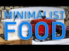 Minimalist Approach to Food // Minimalism - YouTube