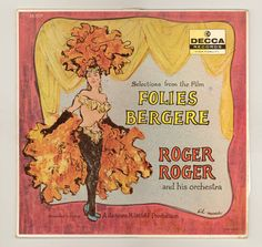 """Selections from the film """"Folies Bergere"""" Performed by Roger Roger & his Orchestra Vintage Record Album, 1957 Decca LP, Recorded in France.  French Poster Art Style Cover created by Sid Maurer. For sale by City Beat Vintage Vinyl. $14.50 USD"""