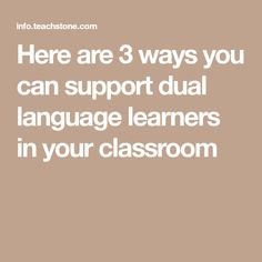 3 Ways to Celebrate and Support Dual Language Learners Dual Language, First Language, Latin American Studies, Assistant Principal, Language Acquisition, Education Policy, Instructional Coaching, Good Student, Teacher Hacks