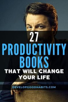 27 Productivity Books that Will Change Your Life