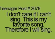 I just sing really quite unless I have headphones then I super loud