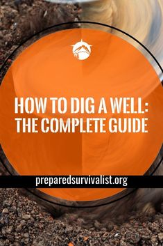 How To Dig A Well - this step by step guide will show you exactly what it takes to dig a well and what you need to do so. Clean water is necessary to stay alive so start digging before disaster strikes. Survival Food, Homestead Survival, Survival Prepping, Survival Skills, Emergency Preparation, Survival Supplies, Survival Hacks, Urban Survival, Survival Quotes