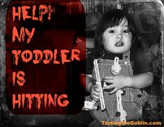 Taming the Goblin: The Sunday Parenting Party - Help! my toddler is hitting