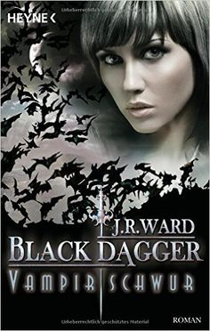 Vampirschwur: Black Dagger 17 - Roman: Amazon.de: J. R. Ward, Corinna Vierkant-Enßlin: Bücher