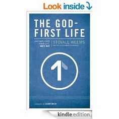 The God-First Life: Uncomplicate Your Life, God's Way - Kindle edition by Stovall Weems, Judah Smith. Religion & Spirituality Kindle eBooks @ AmazonSmile.