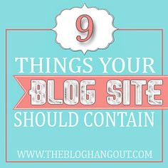 9 Things Your Blog Should Have