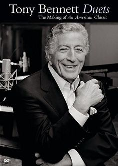 Bennett, Tony : Tony Bennet - Duets: The Making of an American Classic