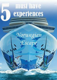 5 Must Have Experiences for everyone aboard the new Norwegian Escape - Explore these unique features on your next cruise