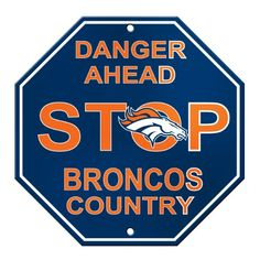 NFL Denver Broncos Stop Sign - http://nfledge.net/nfl-denver-broncos-stop-sign/ - NFL Stop Sign Product Features  Made from durable styrene plastic. High quality screen printed logos. Dimensions: 12″ x 12″. Great decoration for any room or garage. Officially Licensed NFL product.