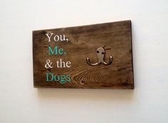 Hey, I found this really awesome Etsy listing at https://www.etsy.com/listing/178841872/you-me-the-dogs-dog-leash-holder-rustic