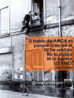 YO LO VIVO... #amor #vivir #contar #sentir /@corazondevapor