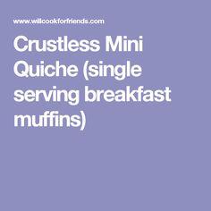 Crustless Mini Quiche (single serving breakfast muffins)