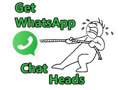 Get Floating Chat Heads on Whatsapp