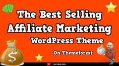 The Best Selling Affiliate Marketing WordPress Theme Rehub