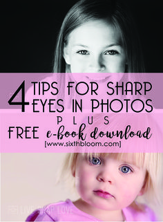 photography tips, how to get sharp eyes in a picture, focus tips for pictures, photography sharp photos