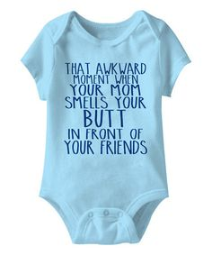 Another great find on #zulily! Aqua 'That Awkward Moment' Bodysuit - Infant #zulilyfinds