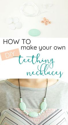 So cute and SO easy! How to make your own DIY silicone teething necklaces for your baby to chew on Teething Necklace For Mom, Teething Beads, Teething Jewelry, Necklace Tutorial, Diy Necklace, Necklaces, Pearl Necklace, Diy Gifts For Mom, Diy Baby Gifts