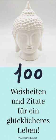 Schöne Sprüche, Zitate und Lebensweisheiten für ein glücklicheres Leben. Sprüche, Zitate, Worte und Weisheiten zum Nachdenken. Liste mit über 100 Zitaten auf deutsch. Zitate zu den Themen Freundschaft, Liebe, Glück, und über das Leben.