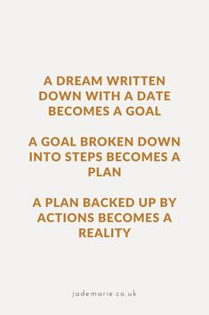 A Dream Written Down With A Date Becomes A Goal Inspirational Quote Living Your Life Quotes, Work Life Quotes, True Quotes About Life, Happy Life Quotes, Positive Quotes For Life, Life Quotes To Live By, Inspiring Quotes About Life, The Words, Wisdom Quotes