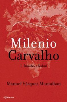 Milenio Carvalho / Manuel Vázquez Montalbán
