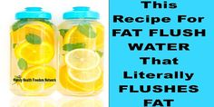 This Recipe For FAT FLUSH WATER That Literally FLUSHES FAT | Family Health Freedom Network
