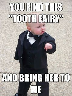 You Know It Happens At Your House Too: Our Tooth Fairy Sucks