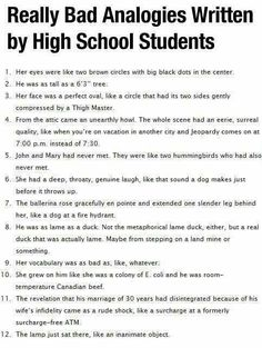 Analogies from high school students that are not quite right...