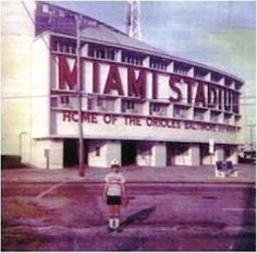miami stadium 1984   This was my first picture taken at Miami Stadium. The year is 1981 ...