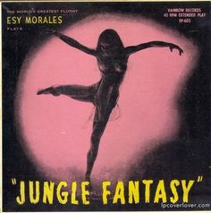 Esy Morales - Jungle Fantasy (1949)