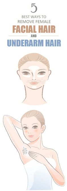 How to Remove Facial Hair and Under Arm Hair for Women