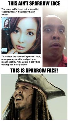 """I bet everyone is going to try the """"Sparrow Face"""" as they read this....I just did....."""
