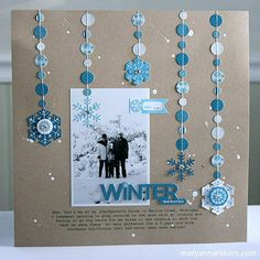 "Love the simplicity of this ""Winter Memories"" layout... and how she took the trend of stitched circle garlands from party planning right onto her page!"