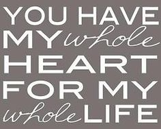 My whole life. My whole heart! I just love that you take care of my heart! Sweetheart you are the best! Whole Heart, My Whole Life, Love Of My Life, Love My Husband, To My Daughter, Daughters, Love You, Just For You, My Love