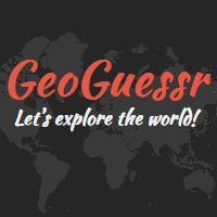 GeoGuessr, It's like being dumped somewhere in the world and you have to figure out where. Really cool