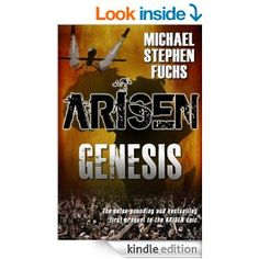 """(An Exciting, Can`t-Miss Prequel to the Bestselling Arisen Series by Michael Stephen Fuchs and Glynn James! BuyZombie.com: """"...an outstanding addition to the Arisen series...[with] suspense, horror, and even a little comedy..."""")"""