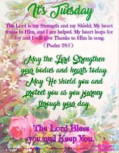 Our blessing for today . The Lord is our strength and our Shield. Blessed Morning Quotes, Tuesday Quotes Good Morning, Happy Day Quotes, Happy Tuesday Quotes, Good Morning Happy Sunday, Afternoon Quotes, Good Morning Prayer, Thursday Quotes, Good Day Quotes