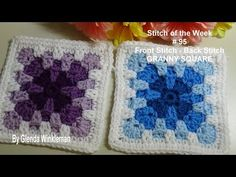 Stitch of the Week # 95 Front Stitch - Back Stitch Granny Square Crochet. Knitting Patterns granny squares Stitch of the Week # 95 Front Stitch - Back Stitch Granny Square Crochet Tutorial Crochet Stitches For Blankets, Dishcloth Knitting Patterns, Chunky Knitting Patterns, Granny Square Crochet Pattern, Crochet Stitches Patterns, Crochet Squares, Crochet Granny, Stitch Patterns, Learn Crochet