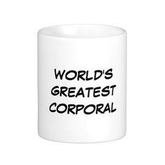"""World's Greatest Corporal"" Mug"