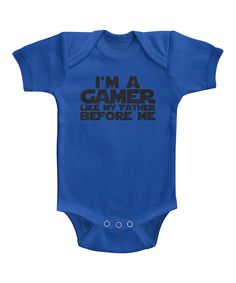 This Royal Blue 'Gamer Like My Father Before Me' Bodysuit - Infant by Urs Truly is perfect! #zulilyfinds