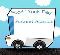 Food Truck Events Around Atlanta