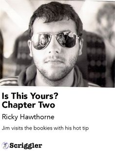 Is This Yours? Chapter Two by Ricky Hawthorne https://scriggler.com/detailPost/story/31220