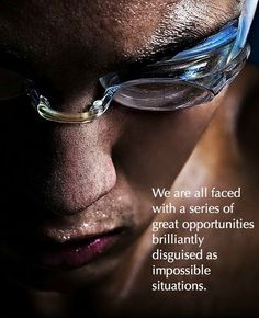disguised opportunities . . .