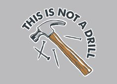 This Is Not A Drill T-Shirt | SnorgTees
