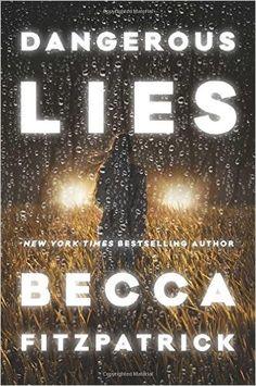 Download Dangerous Lies by Becca Fitzpatrick PDF, eBook, ePub, Mobi, Dangerous Lies PDF  Download Link >> http://ebooksnova.com/dangerous-lies-by-becca-fitzpatrick/