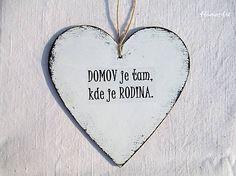 Srdce Domov a Rodina