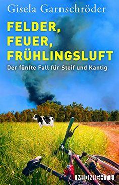 Felder, Feuer, Frühlingsluft: Ein neuer Fall für Steif un... https://www.amazon.de/dp/B06ZZC1Z7T/ref=cm_sw_r_pi_dp_x_.5X-ybBYMHB0F