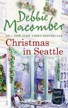 """Read """"Christmas in Seattle: Christmas Letters / The Perfect Christmas"""" by Debbie Macomber available from Rakuten Kobo. Perfect for fans of Maeve Binchy' - Candis Celebrate Christmas with Debbie Macomber! Christmas Letters Katherine O'Conno. Debbie Macomber, I Love Books, Books To Read, My Books, Music Books, Library Books, Christmas Books, A Christmas Story, Christmas Letters"""