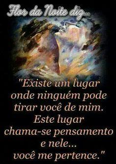 #pensamento #quotes #sabado #rainhaflordanoite