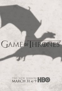 http://vignette4.wikia.nocookie.net/gameofthrones/images/8/83/GOT-S3-Dragon-Poster.jpg/revision/latest?cb=20130226161555